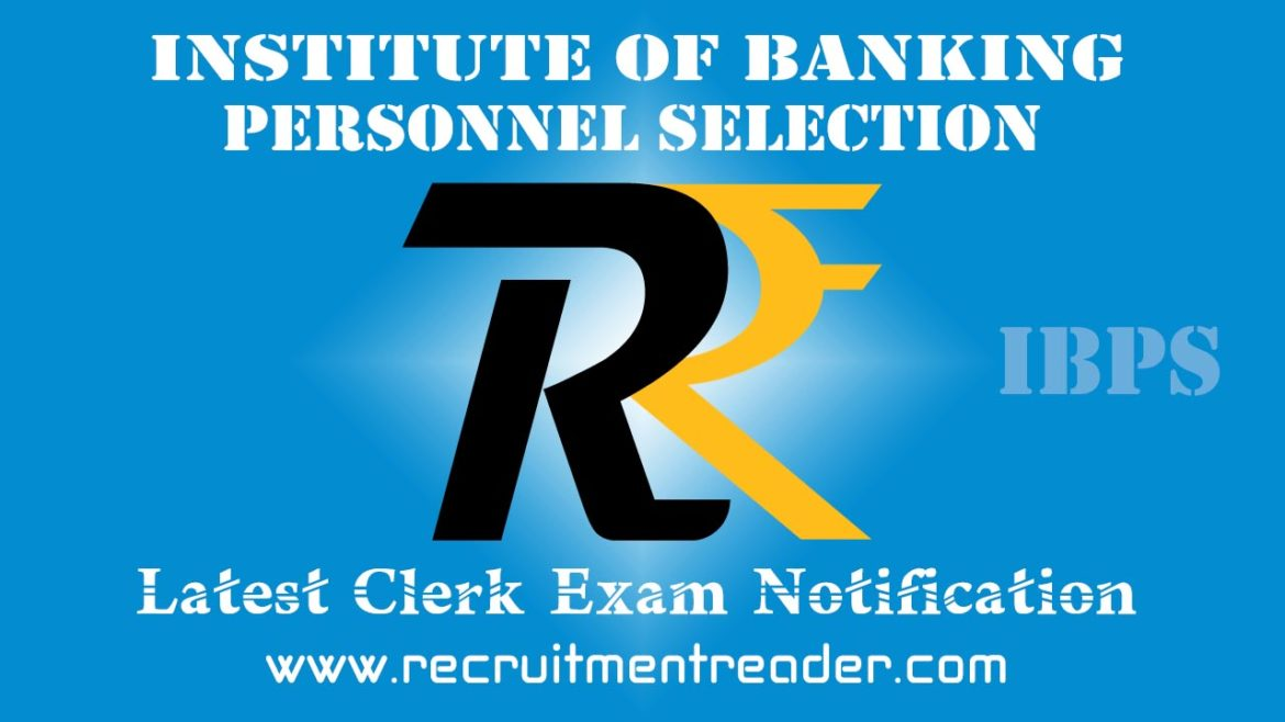 IBPS Clerk VII Exam Notification 2018-19
