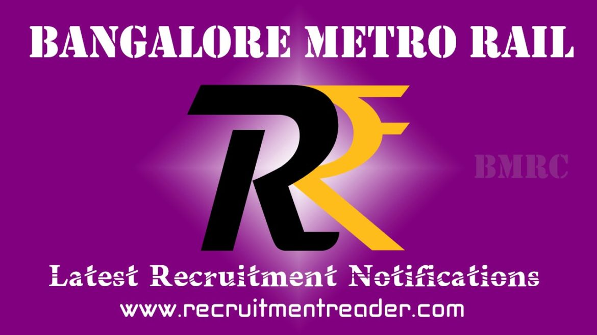 BMRCL Recruitment Notification 2018