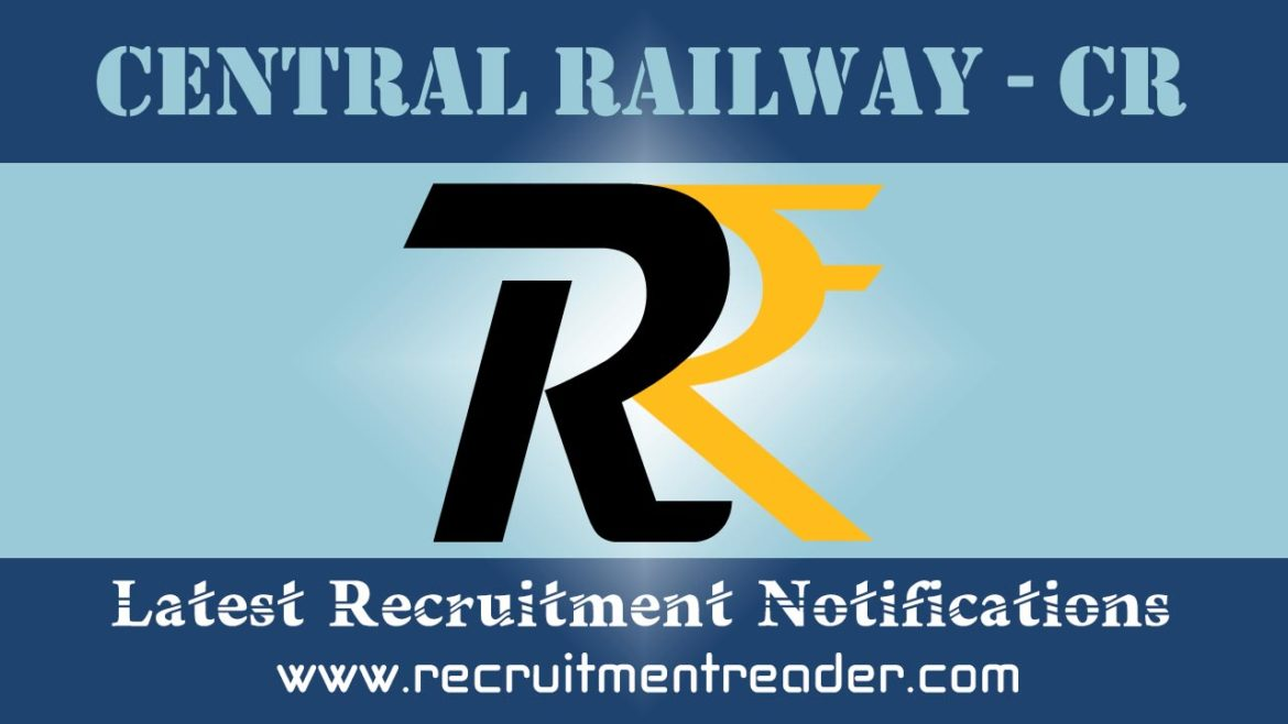 Central Railway RRC Recruitment Notification 2018