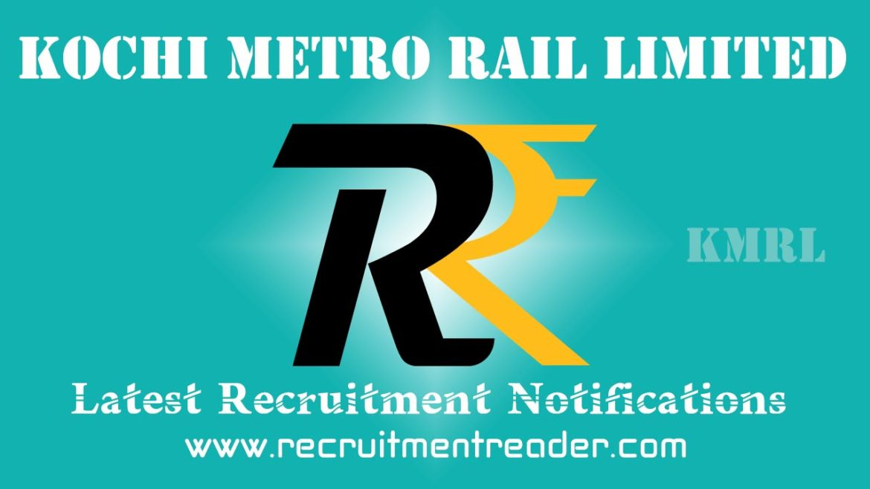 KMRL Recruitment Notification 2018
