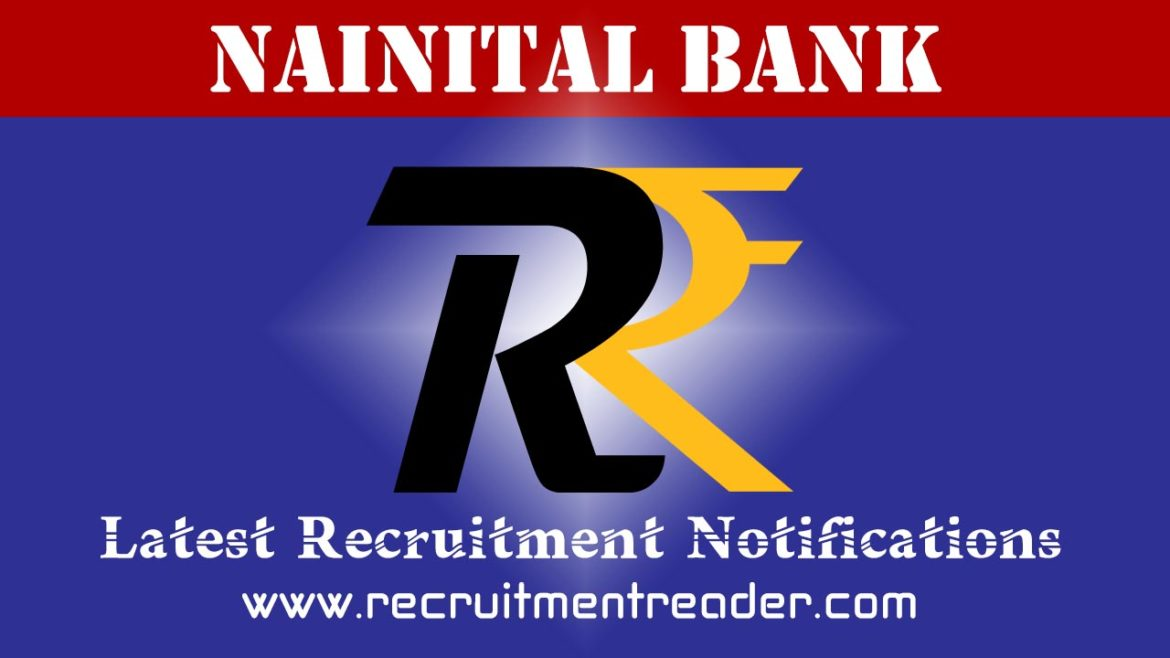 Nainital Bank Recruitment Notification 2018