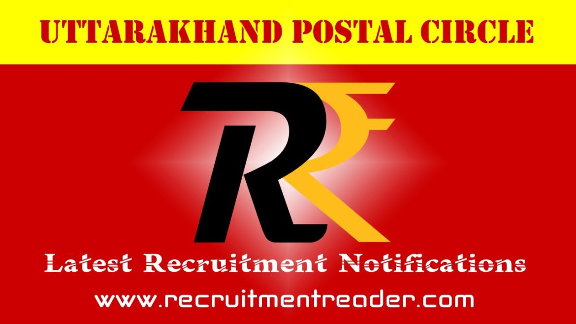 Uttarakhand Postal Recruitment Notification 2018