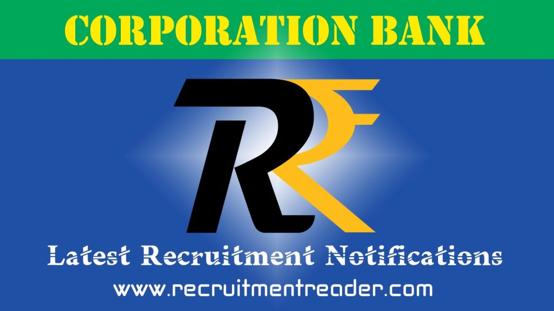 Corporation Bank Recruitment Notification 2018