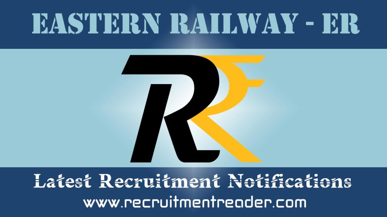 Eastern Railway RRC Recruitment Notification 2018