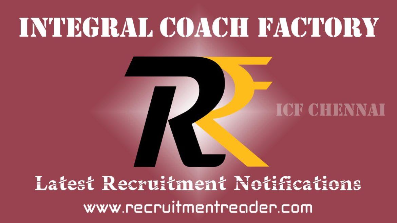 ICF Recruitment Notification 2018