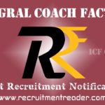 ICF Recruitment Notification 2018