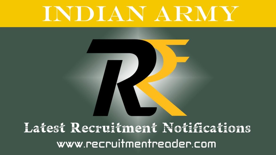 Indian Army Recruitment Notification 2018 –