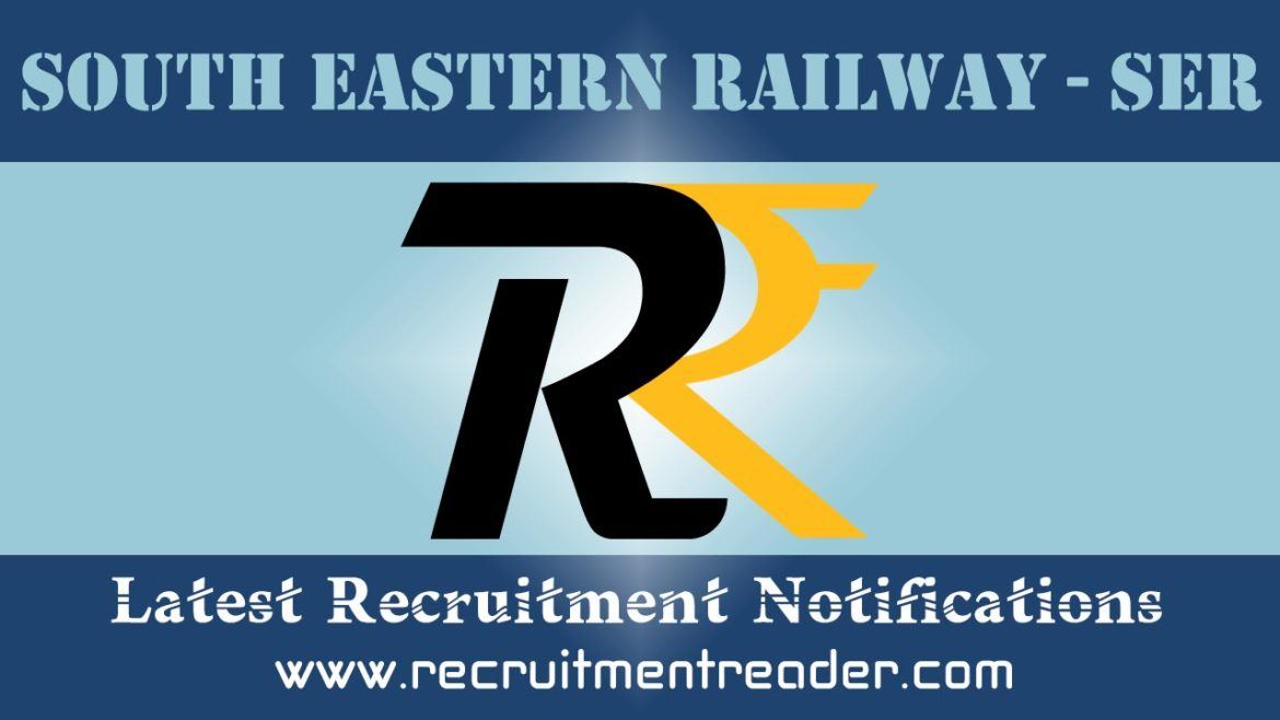 South Eastern Railway Recruitment Notification 2018