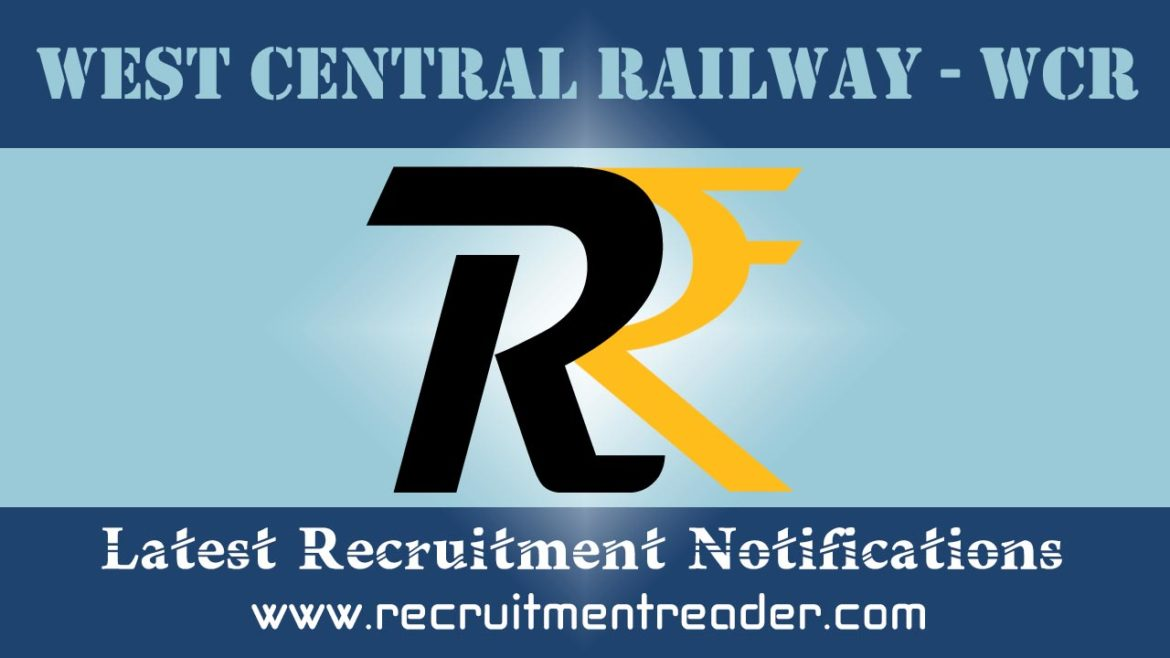 West Central Railway Recruitment Notification 2018