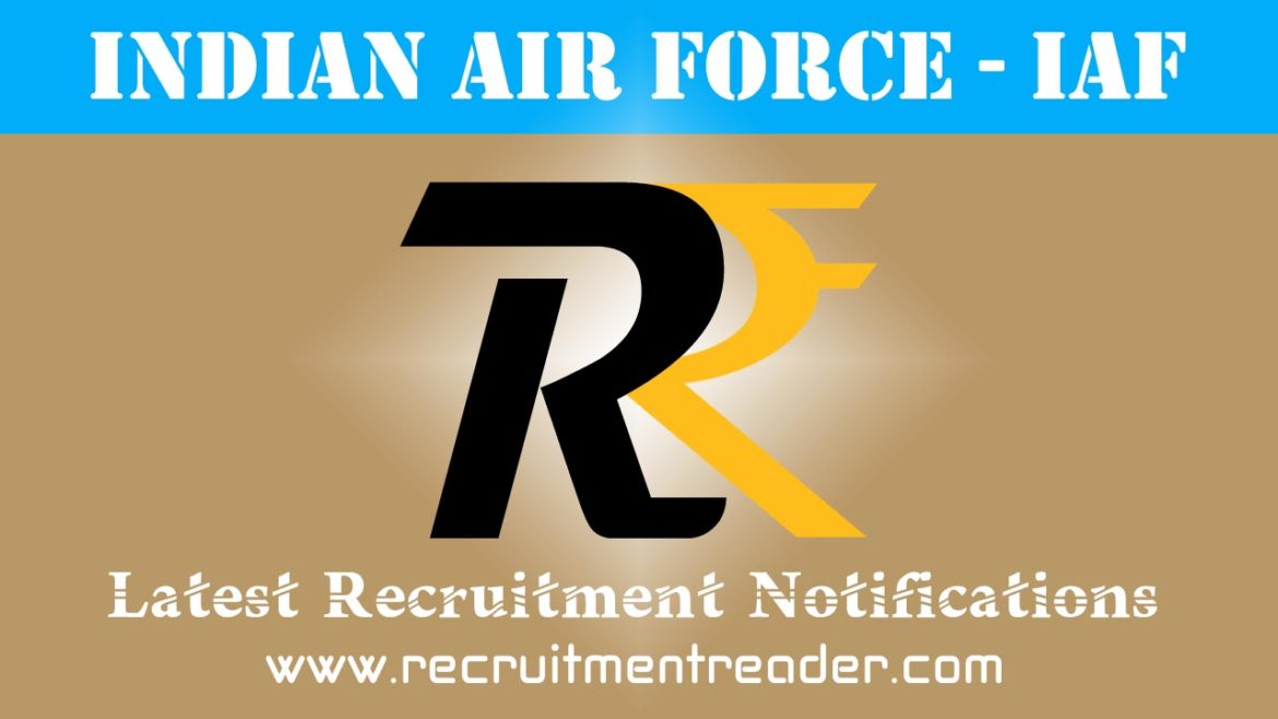 Indian Air Force Recruitment Notification 2018