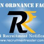Ordnance Factory Recruitment Notification 2019
